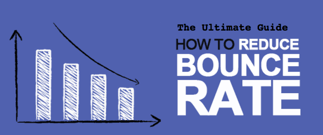The Ultimate Guide Reduce bounce rate