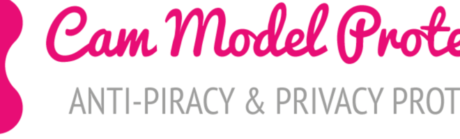 Cam Model Protection : Anti Piracy and DMCA Management