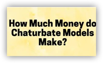 how much money can you make on chaturbate