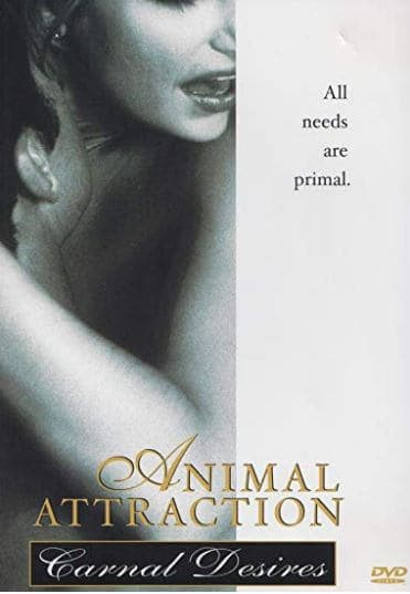 Animal Attraction Carnal Desires